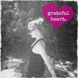 Grateful Heart Monday: October