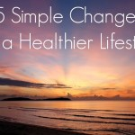 Guest Post: 5 Simple Changes for a Healthier Lifestyle with The So-Called Homemaker