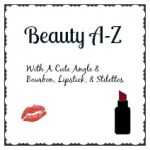 Beauty A-Z: R is for Routine