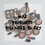 MAC Products You Need to Try, Courtesy of Hey Kerri