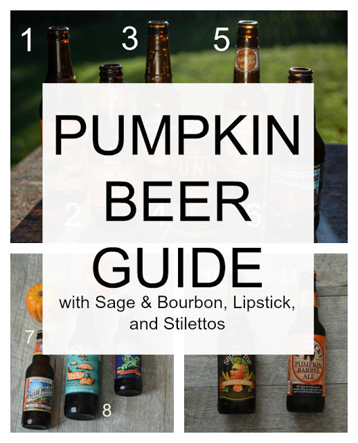 bourbon, lipstick, and stillettos: fall and pumpkin beer guide