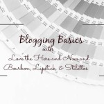 Blogging Basics Recap
