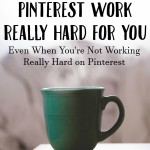 How to Make Pinterest Work for You with Christine Everyday
