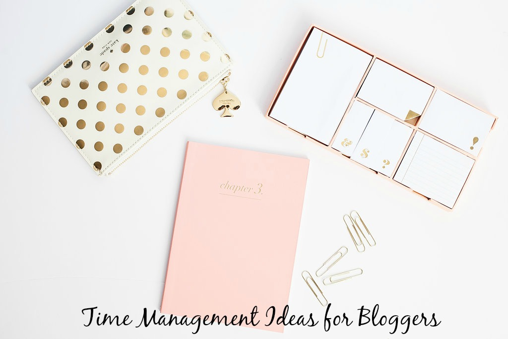 Time Management Ideas for Bloggers