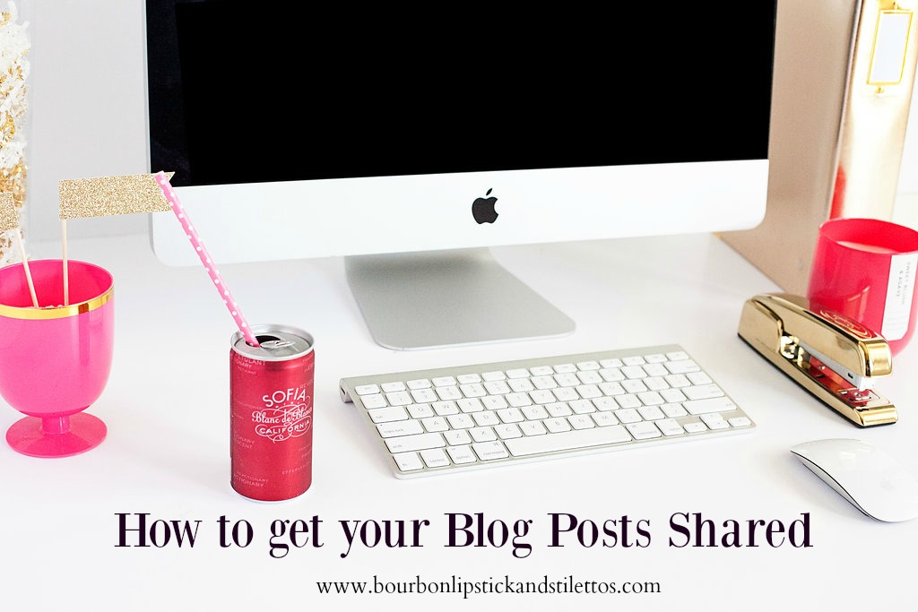 how to get your blog posts shared