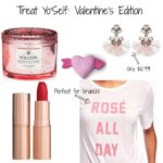Treat Yo'Self: Valentine's Edition