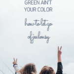 Green Ain't Your Color