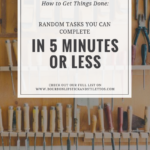 Random Tasks You Can Complete in Five Minutes or Less